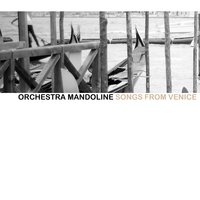Song From Venice — Orchestra Mandoline