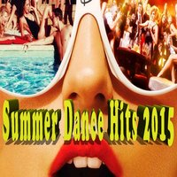 Summer Dance Hits 2015 — сборник