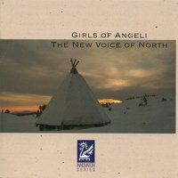 The New Voice of North — Girls of Angeli