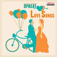 Tollywood Upbeat Love Songs — сборник