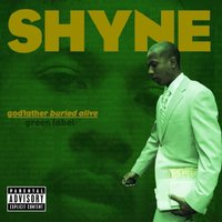 godfather buried alive — Shyne