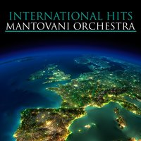International Hits — Mantovani Orchestra