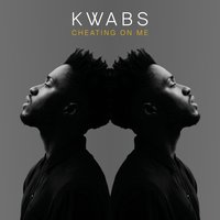 Cheating On Me [Tom Misch refix] — Kwabs, Zak Abel