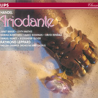 Handel: Ariodante — London Voices, English Chamber Orchestra, James Bowman, Dame Janet Baker, Norma Burrowes, Raymond Leppard