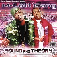Sound and Theory — M-Lott Gang