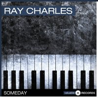 Someday — Ray Charles