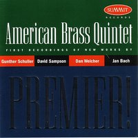Premier! — American Brass Quintet, The