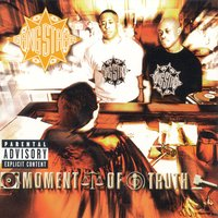 Moment Of Truth — Gang Starr