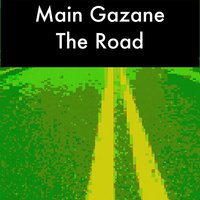 The Road — Main Gazane