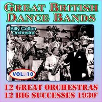 12 Greats Orchestras, 12 Big Successes 1930'  Vol 10 — сборник