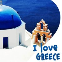 I Love Greece — Bouzouki Kings, Nicos Lavranos, Nicos Lavranos and Bouzouki Kings