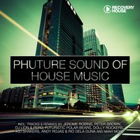 Phuture Sound Of House Music, Vol. 16 — сборник