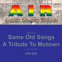 (Not The) Same Old Songs: A Tribute to Motown — сборник
