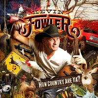How Country Are Ya? — Kevin Fowler