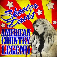 American Country Legend — Skeeter Davis