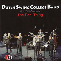 Euro City Concerts: The Real Thing — Dutch Swing College Band
