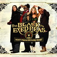 Don't Phunk With My Heart — The Black Eyed Peas