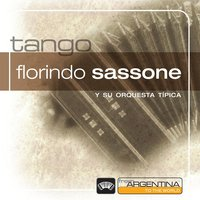 From Argentina To The World — Florindo Sassone Y Su Gran Orq. Tipica