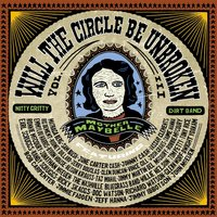 Will The Circle Be Unbroken, Volume III — Nitty Gritty Dirt Band