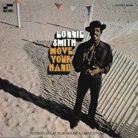 Move Your Hand — Lonnie Smith