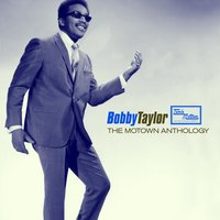 The Motown Anthology — Bobby Taylor