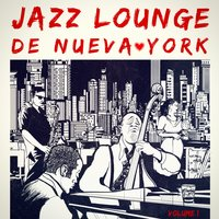 Jazz Lounge de Nueva York, Vol. 1 — Джордж Гершвин