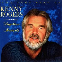 Daytime Friends - The Very Best Of Kenny Rogers — Kenny Rogers