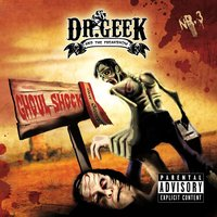 Ghoul Shock — Dr. Geek and the Freakshow