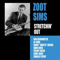 Stretching Out — Zoot Sims, Bob Brookmeyer, Al Cohn