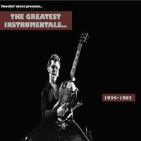 The Greatest Instrumentals 1934~1962 — сборник