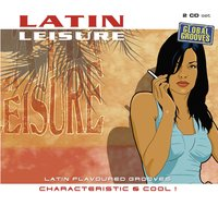 Latin Leisure Volume 1 — сборник