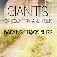 Giants of Country and Folk - 100 Tracks, Vol. 1 — сборник