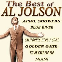 The Best Of Al Jolson — Al Jolson