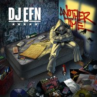 Another Time — DJ EFN
