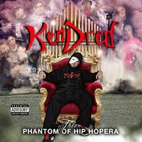 Thee Phantom of Hip Hopera — KenDred