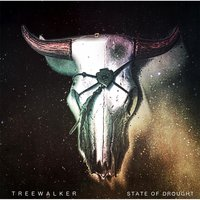 State of Drought — Treewalker
