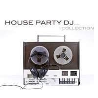 House Party DJ Collection — Filth & Splendour