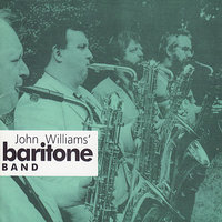 John Williams' Baritone Band — John Williams