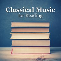 Classical Music for Reading — Reading and Study Music