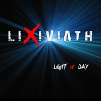 Light of Day — Lixiviath