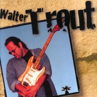 Walter Trout — Walter Trout