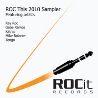ROC This 2010 — Ray Roc, Gabe Ramos, Katnip, Mike Bolante, Tengo