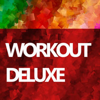 Workout Deluxe: Original Mix — сборник