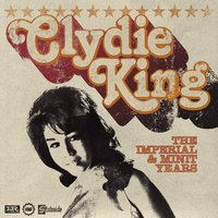 The Imperial and Minit Years — Clydie King