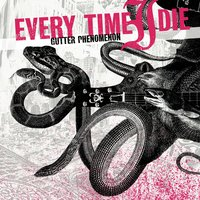 Gutter Phenomenon — Every Time I Die