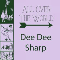All Over The World — Dee Dee Sharp