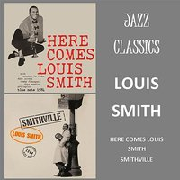 Jazz Classics — Louis Smith
