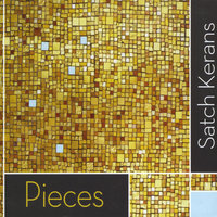 Pieces — Satch Kerans