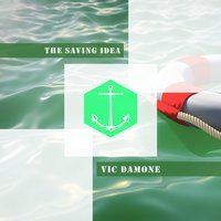 The Saving Idea — Vic Damone