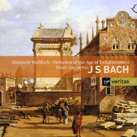 Bach - Violin Concertos — Elizabeth Wallfisch, Orchestra Of The Age Of Enlightenment, Scottish Chamber Orchestra, Oscar Shumsky, Иоганн Себастьян Бах